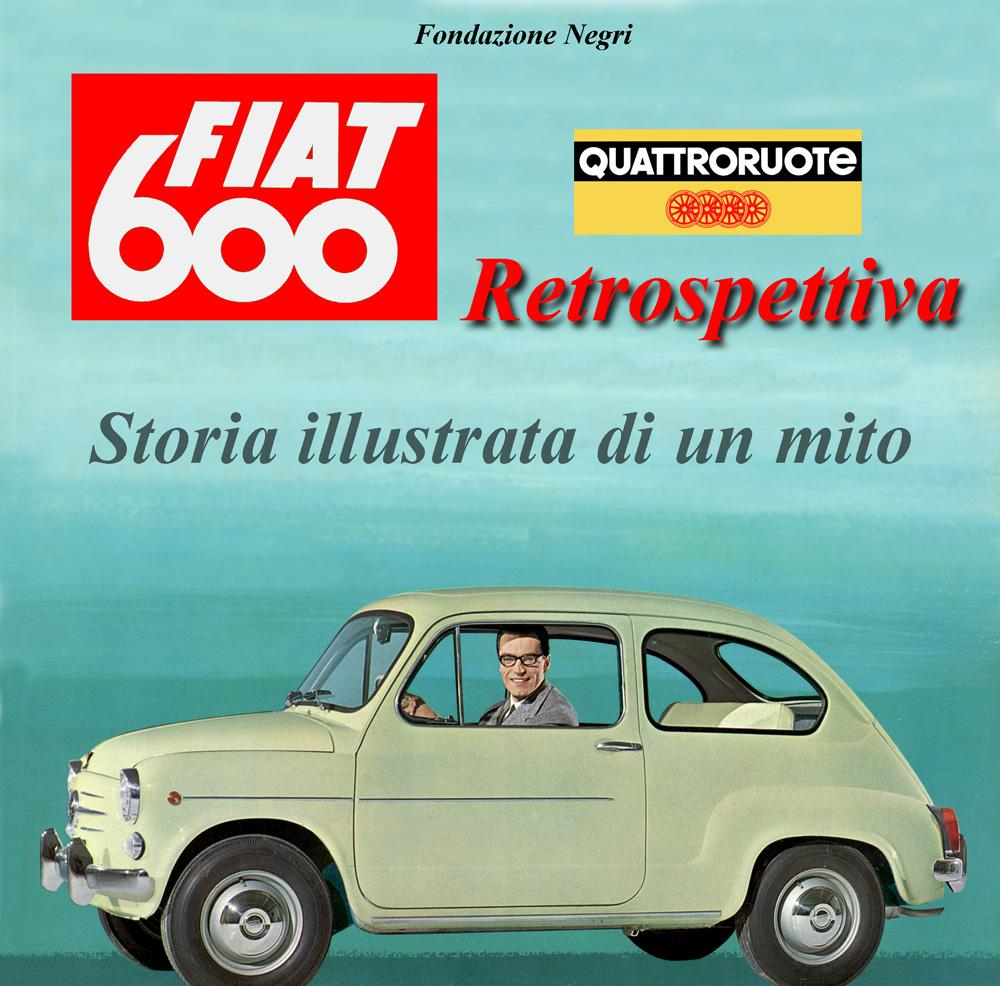 Fiat 600 Exhibition - The Negri Foundation - Brescia - Italy 5dd32903efff